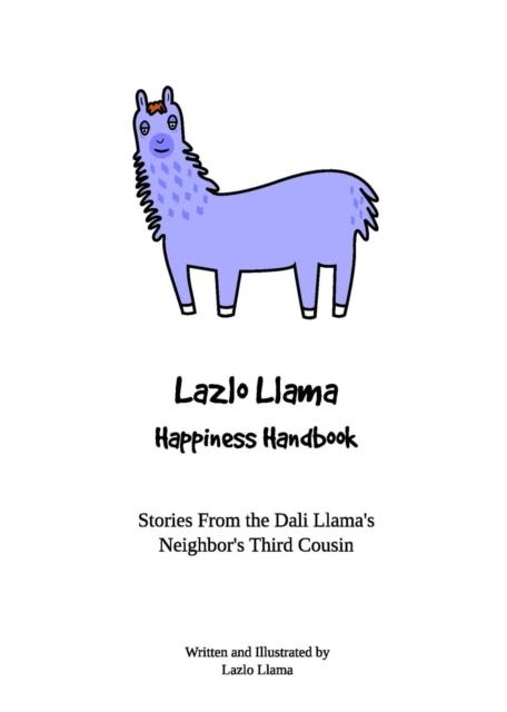 Lazlo Llama - Happiness Handbook