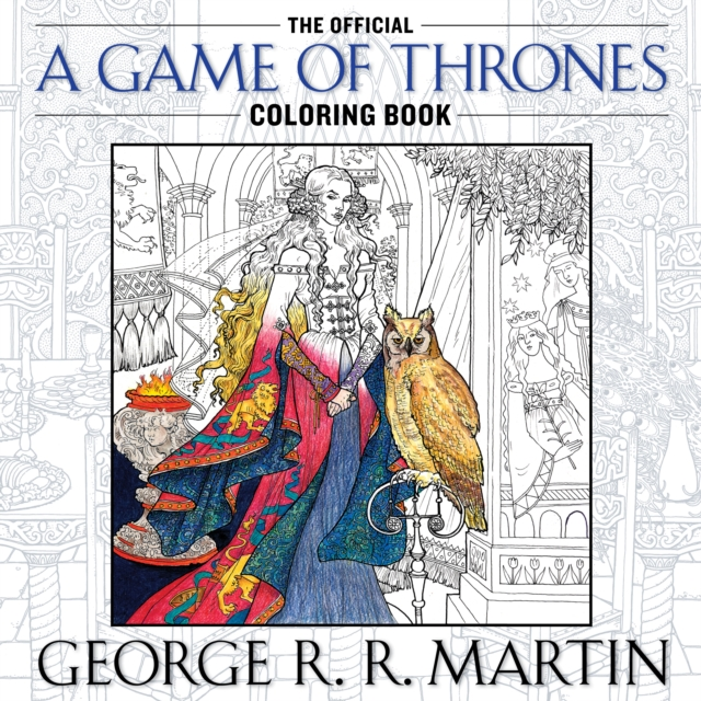 Official A Game of Thrones Coloring Book