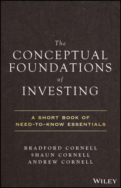 Conceptual Foundations of Investing