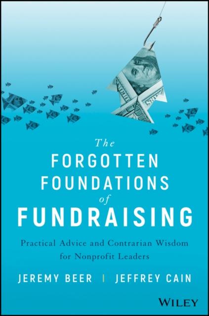 Forgotten Foundations of Fundraising