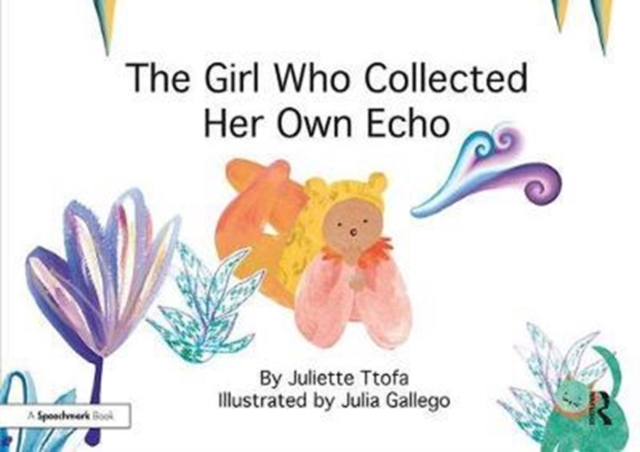 Girl Who Collected Her Own Echo