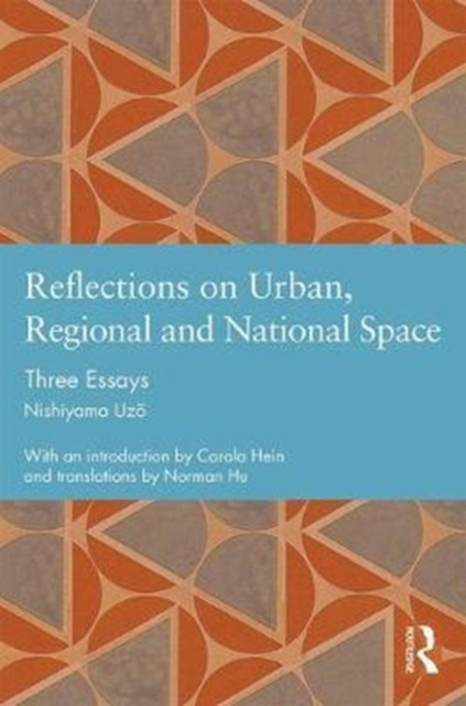 Reflections on Urban, Regional and National Space