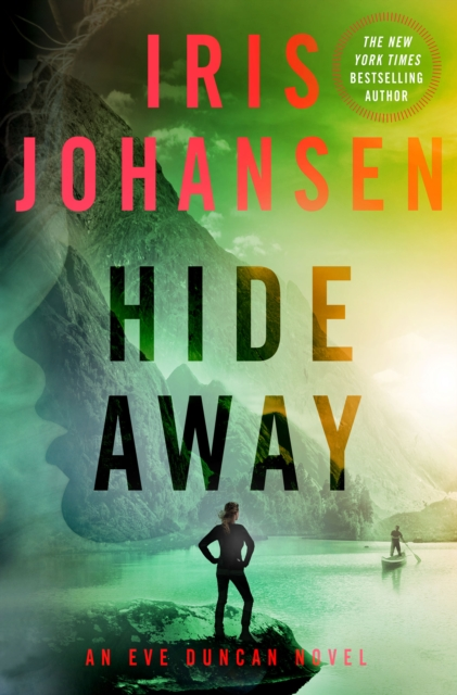 HIDE AWAY   EVE DUNCAN FORENSICS THRILL