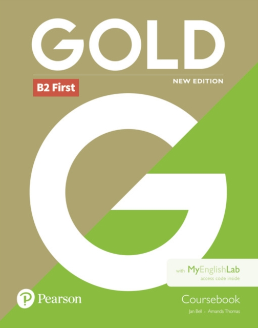 Gold B2 First New Edition Coursebook and MyEnglishLab Pack
