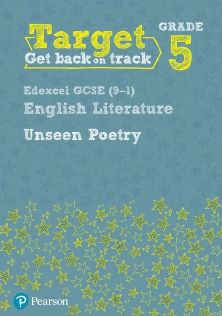 Target Grade 5 Unseen Poetry Edexcel GCSE (9-1) Eng Lit Workbook
