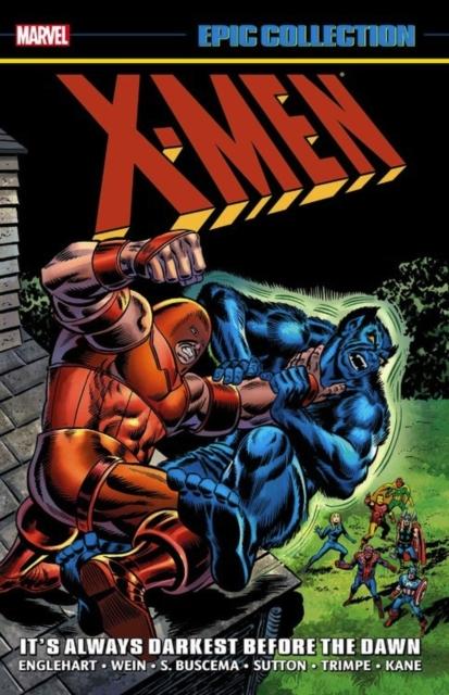 X-men Epic Collection: It's Always Darkest Before The Dawn
