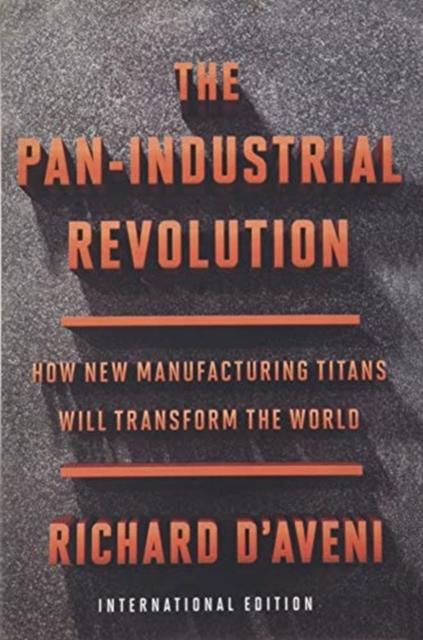Pan-Industrial Revolution (International Edition)