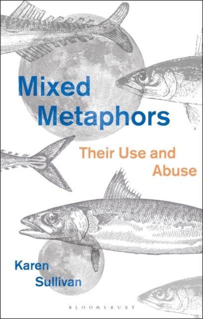 Mixed Metaphors
