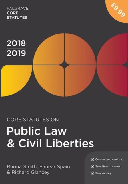 Core Statutes on Public Law & Civil Liberties 2018-19