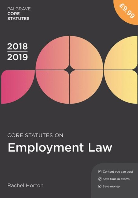 Core Statutes on Employment Law 2018-19