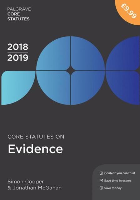 Core Statutes on Evidence 2018-19