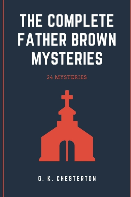 Complete Father Brown Mysteries