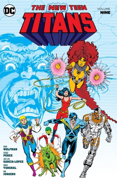 New Teen Titans Volume 9