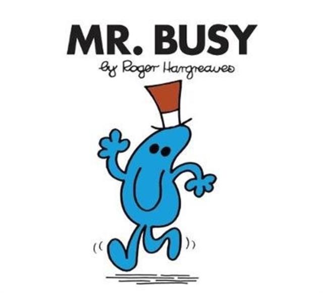 Mr. Busy