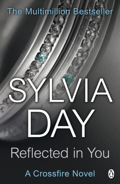 Reflected in You (A Crossfire Novel)