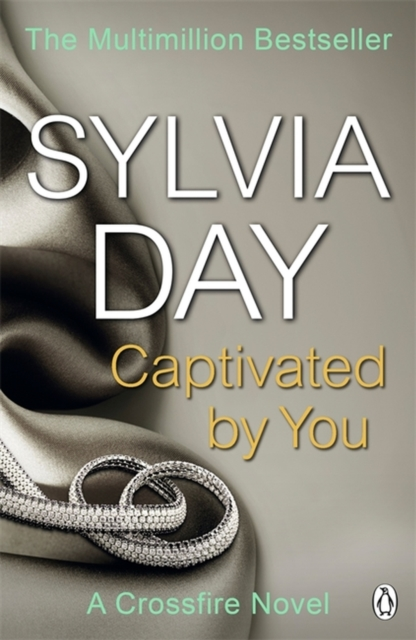 Captivated by You (A Crossfire Novel_