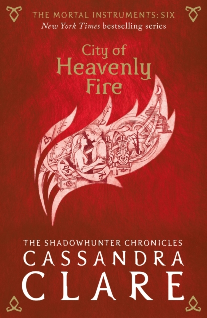 Mortal Instruments 6: City of Heavenly Fire