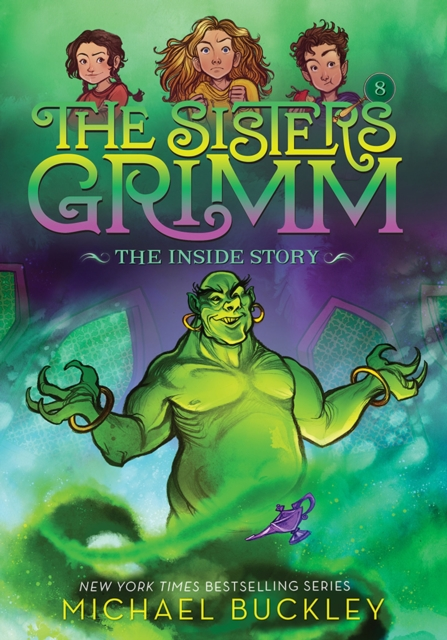 Inside Story (The Sisters Grimm #8): 10th Anniversary Edition