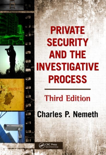 Private Security and the Investigative Process