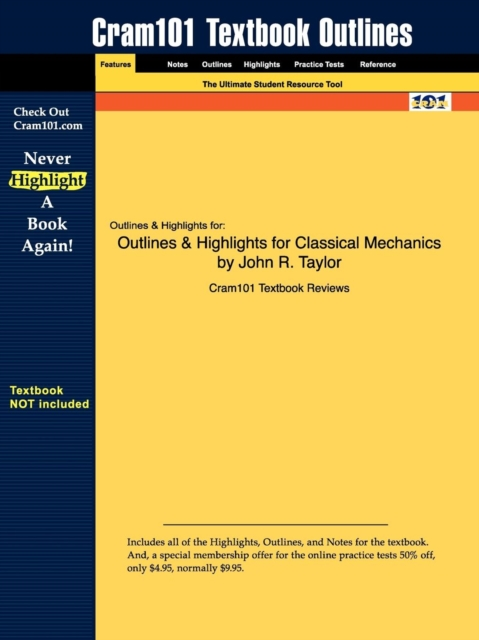 Outlines & Highlights for Classical Mechanics by John R. Taylor