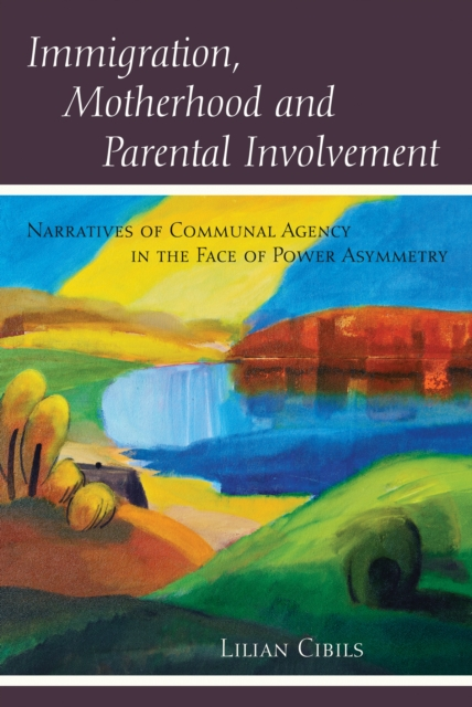 Immigration, Motherhood and Parental Involvement