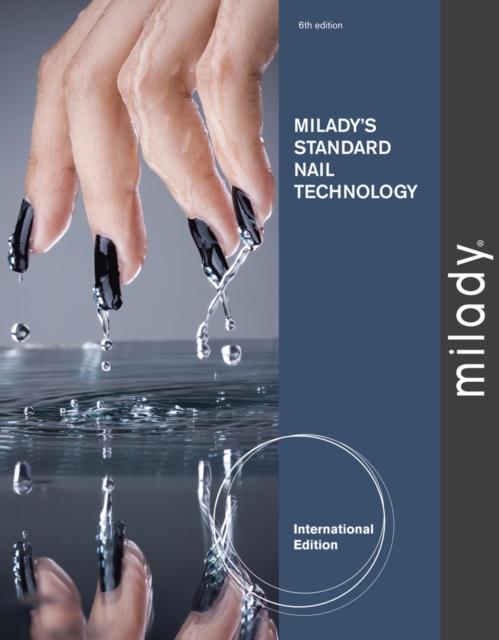 Milady's Standard Nail Technology, International Edition