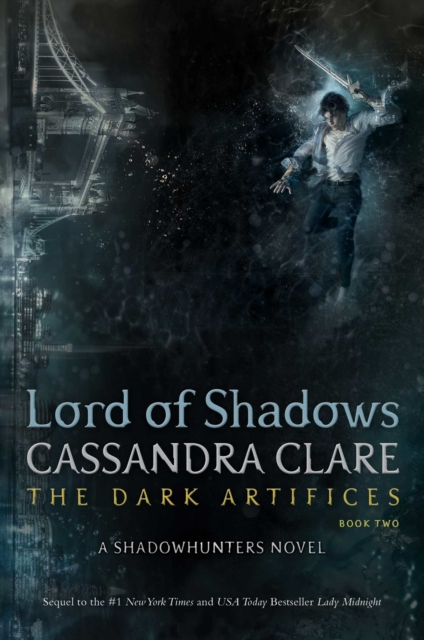 Dark Artifices 2: Lord of Shadows