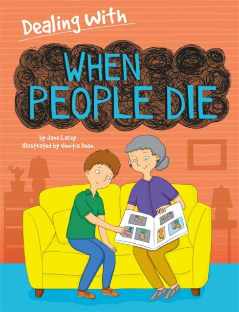 Dealing With...: When People Die