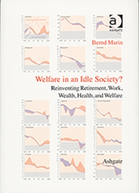 Welfare in an Idle Society?