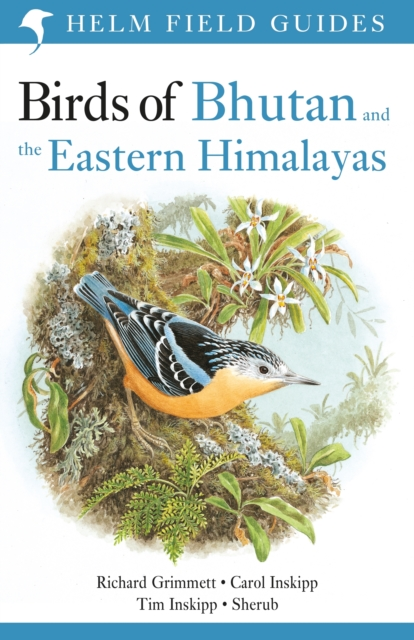 Birds of Bhutan and the Eastern Himalayas
