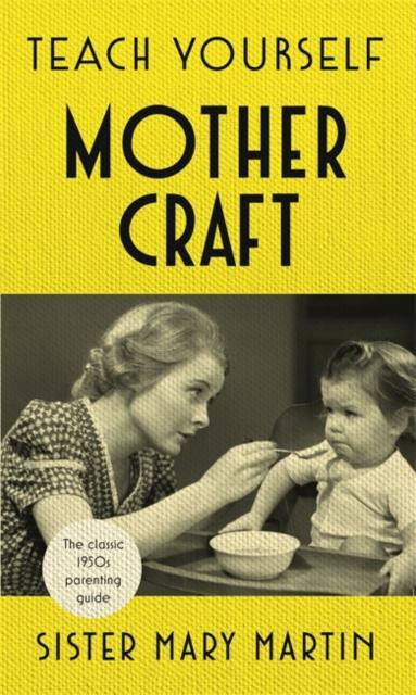 Teach Yourself Mothercraft