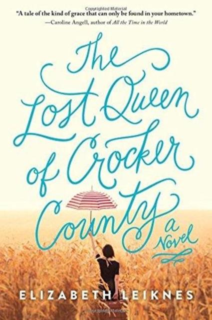 Lost Queen of Crocker County