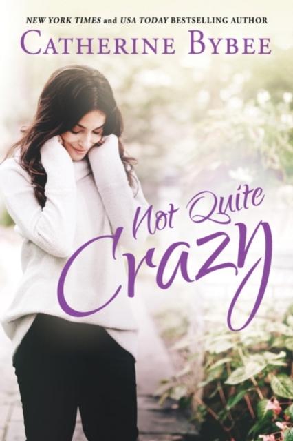 Not Quite Crazy
