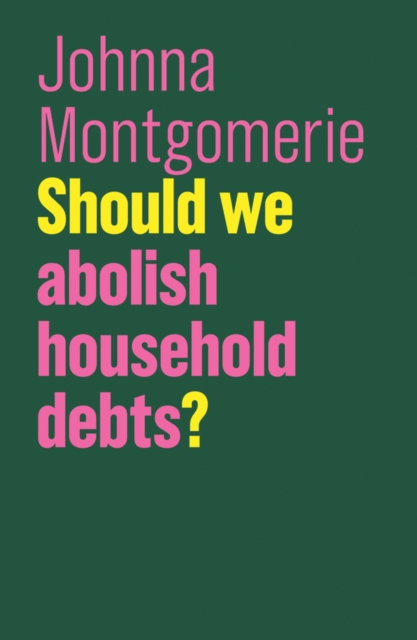 Should We Abolish Household Debts?