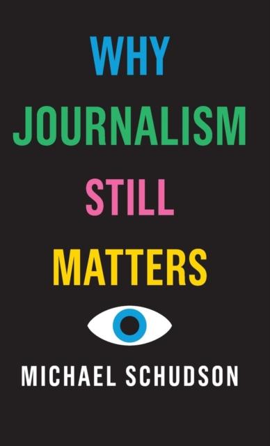 Why Journalism Still Matters