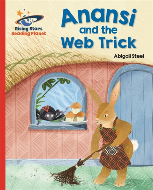 Reading Planet - Anansi and the Web Trick - Red A: Galaxy