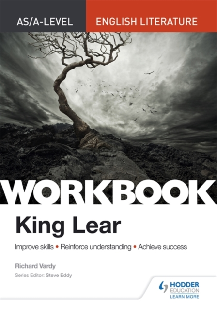 AS/A-level English Literature Workbook: King Lear