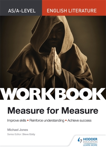 AS/A-level English Literature Workbook: Measure for Measure