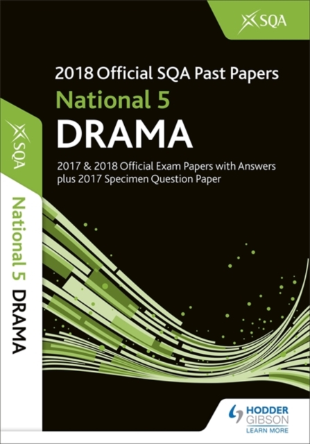 National 5 Drama 2018-19 SQA Specimen and Past Papers with Answers