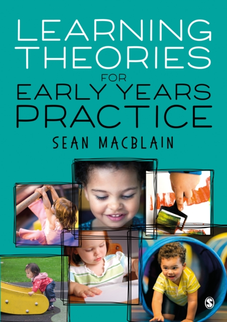 Learning Theories for Early Years Practice
