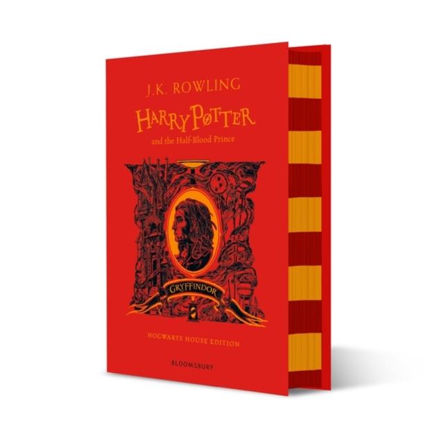 Harry Potter and the Half-Blood Prince - Gryffindor Edition (Hardback)