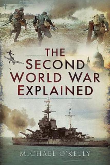 Second World War Explained