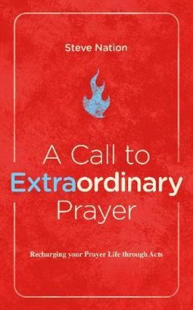 Call to Extraordinary Prayer