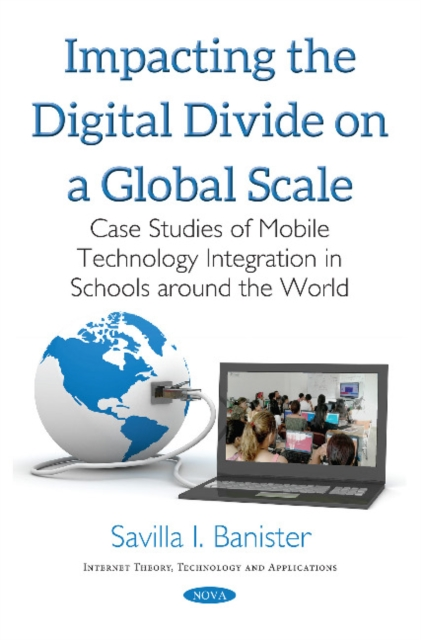 Impacting the Digital Divide on a Global Scale