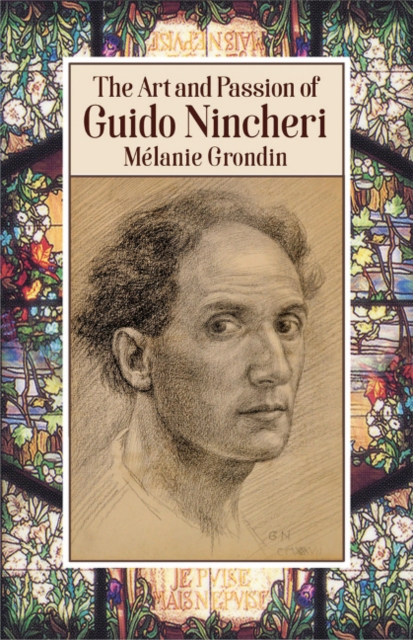 Art and Passion of Guido Nincheri