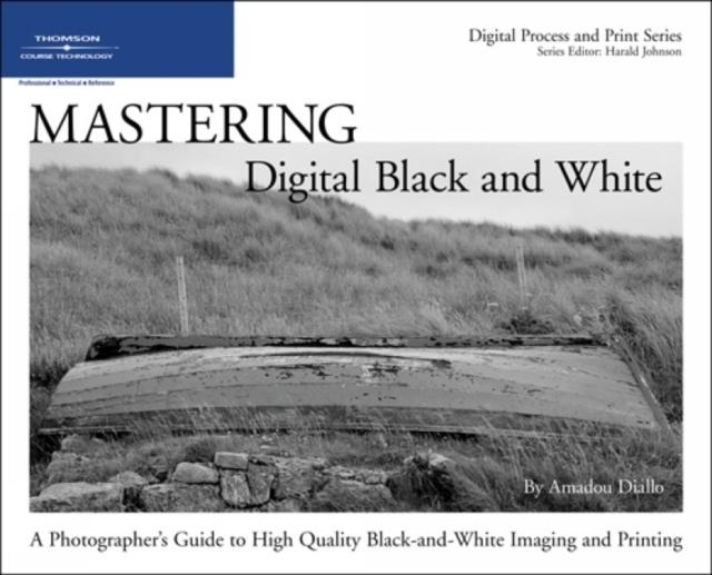 Mastering Digital Black and White