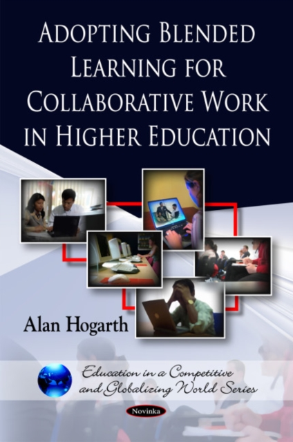 Adopting Blended Learning for Collaborative Work in Higher Education