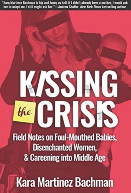 Kissing the Crisis
