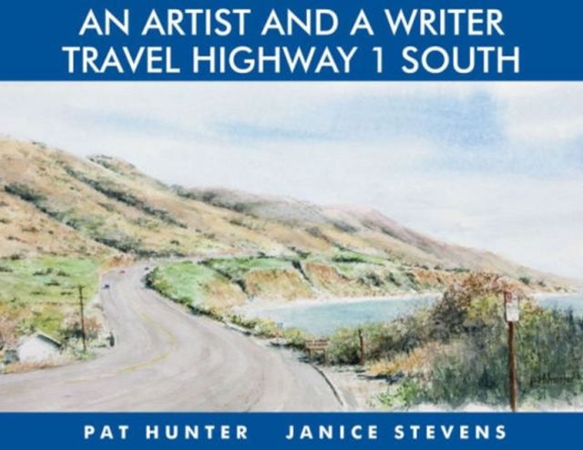 Artist & a Writer Travel Highway 1 South