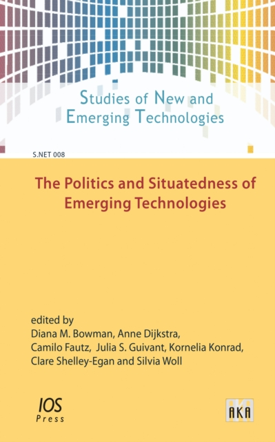 POLITICS & SITUATEDNESS OF EMERGING TECH